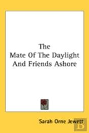 The Mate Of The Daylight And Friends Ash
