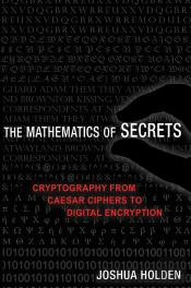 The Mathematics Of Secrets