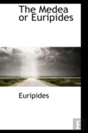The Medea Or Euripides