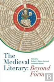 The Medieval Literary: Beyond Form