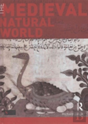 The Medieval Natural World