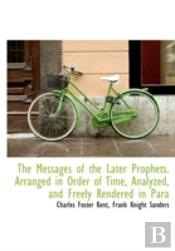 The Messages Of The Later Prophets. Arra