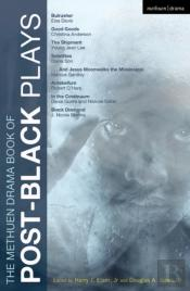 The Methuen Drama Book Of Post-Black Plays