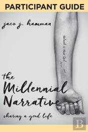The Millenial Narrative: Participant Guide