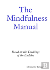 The Mindfulness Manual