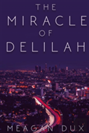 The Miracle Of Delilah