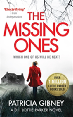 Bertrand.pt - The Missing Ones: An Absolutely Gripping Thriller With A Jaw-Dropping Twist