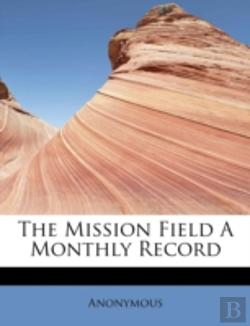 Bertrand.pt - The Mission Field A Monthly Record