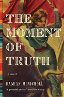 Bertrand.pt - The Moment Of Truth - A Novel