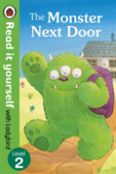 The Monster Next Door - Read It Yourself With Ladybird