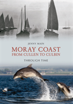 Bertrand.pt - The Moray Coast Through Time