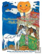 The Mousecat And The Moonicorns On Halloween Night