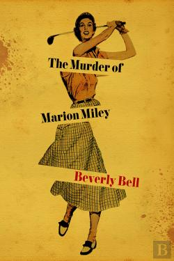 Bertrand.pt - The Murder Of Marion Miley