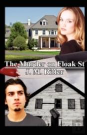 The Murder On Floak St