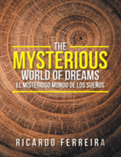 The Mysterious World Of Dreams