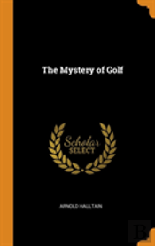 The Mystery Of Golf