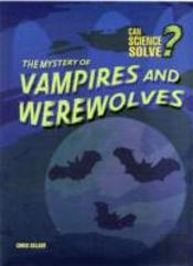 The Mystery Of Vampires And Werewolfs