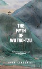The Myth Of Wu Tao-Tzu