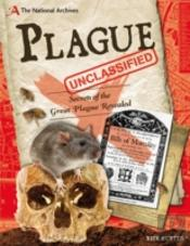 The National Archives: Plague Unclassified
