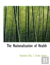 The Nationalisation Of Health
