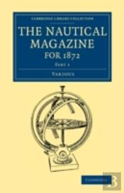 The Nautical Magazine For 1872, Part 1