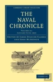 The Naval Chronicle: Volume 21, January-July 1809