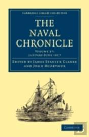 The Naval Chronicle: Volume 37, January-July 1817