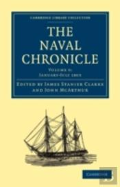 The Naval Chronicle: Volume 9, January-July 1803