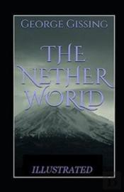 The Nether World Illustrated