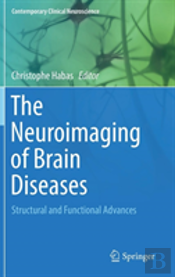 The Neuroimaging Of Brain Diseases