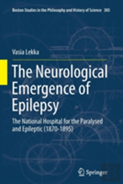 The Neurological Emergence Of Epilepsy