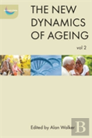 The New Dynamics Of Ageing