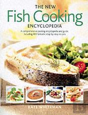 The New Fish Cooking Encyclopedia