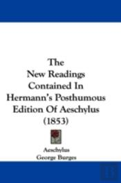The New Readings Contained In Hermann'S