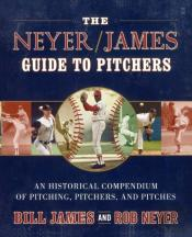 The Neyer James Guide To Pitchers: An Hi