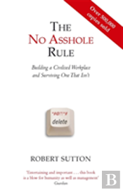 The No Asshole Rule