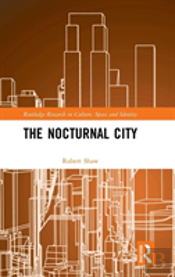 The Nocturnal City