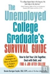 The Not-Yet-Employed College Graduate Survival Guide