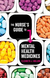 The Nurse'S Guide To Mental Health Medicines