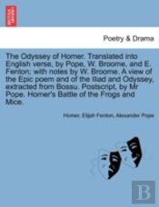 The Odyssey Of Homer. Translated Into En