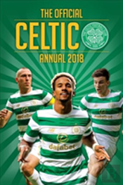 The Official Celtic Fc Annual 2019