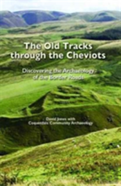 The Old Tracks Through The Cheviots