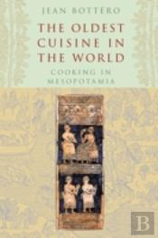 The Oldest Cuisine In The World