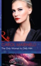 The Only Woman To Defy Him