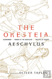 The Oresteia 8211 Agamemnon Women A