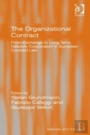 The Organizational Contract
