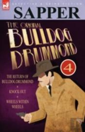 The Original Bulldog Drummond: 4-The Ret