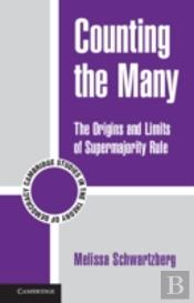 The Origins And Limits Of Supermajority Rule