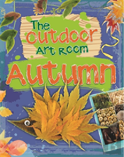 The Outdoor Art Room: Autumn