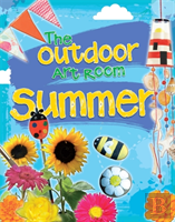 The Outdoor Art Room: Summer